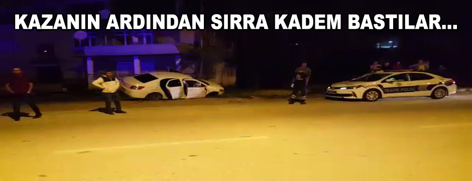 POLİS VE MAHALLELİ KAZAZEDE ARADI