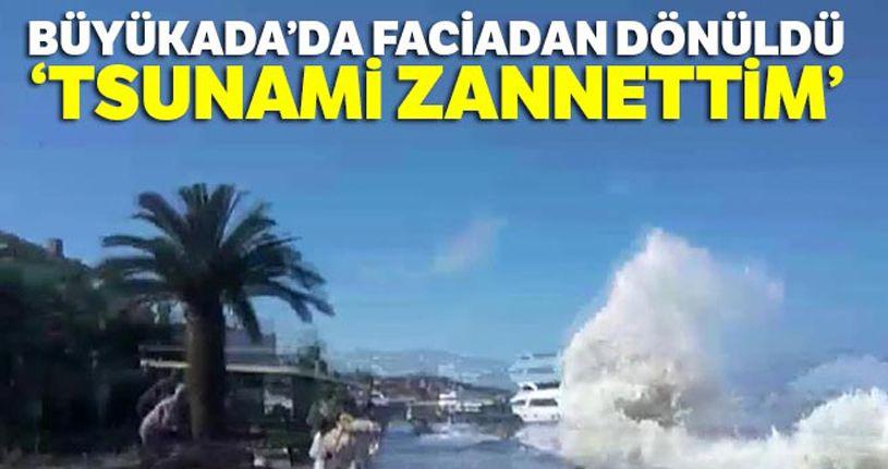 Büyükada'da kıyıya vuran dalgalar nedeniyle vatandaşlar ölümden döndü