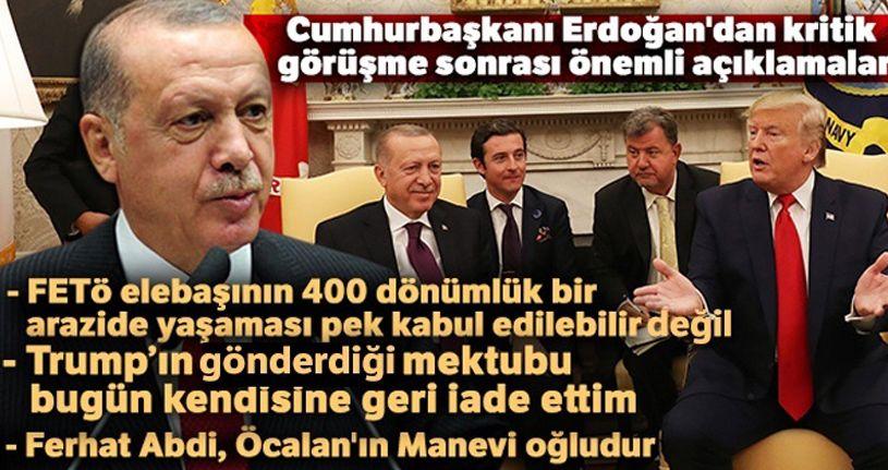 Cumhurbaşkanı Erdoğan'dan kritik görüşme sonrası önemli açıklamalar