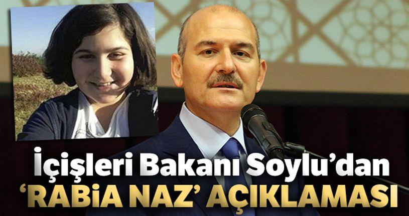 İçişleri Bakanı Soylu'dan 'Rabia Naz' açıklaması