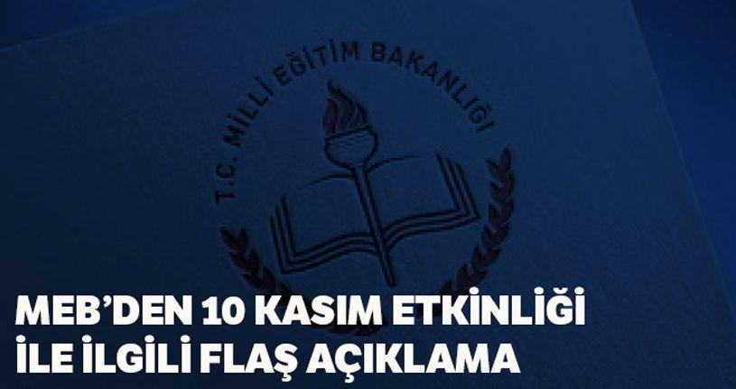 MEB'den '10 Kasım Atatürk'ü anma programı'na ilişkin açıklama