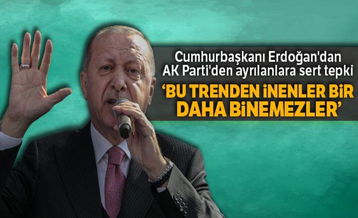 Cumhurbaşkanı Erdoğan'dan AK Parti'den ayrılanlara sert tepki
