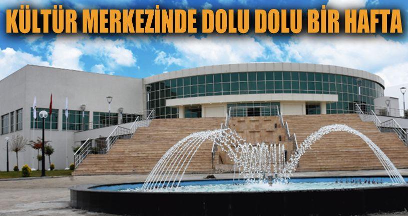 Düzce Kültür Merkezi bu hafta dopdolu