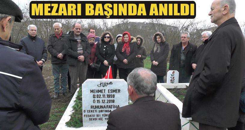 Mehmet Esmer Mezarı Başında Anıldı