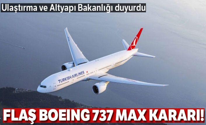 Ulaştırma ve Altyapı Bakanlığı duyurdu! Boeing 737 MAX kararı: Durduruldu