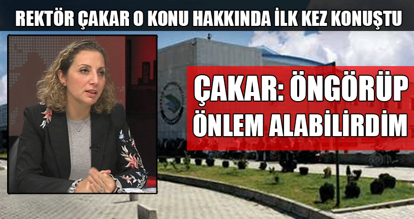 Rektör Çakar'dan Öz Eleştiri