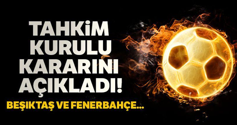 Tahkim Kurulu'ndan Fenerbahçe ve Beşiktaş'a ret