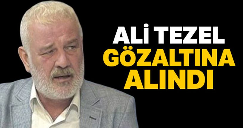 Sosyal güvenlik uzmanı Ali Tezel, FETÖ propagandasından gözaltında