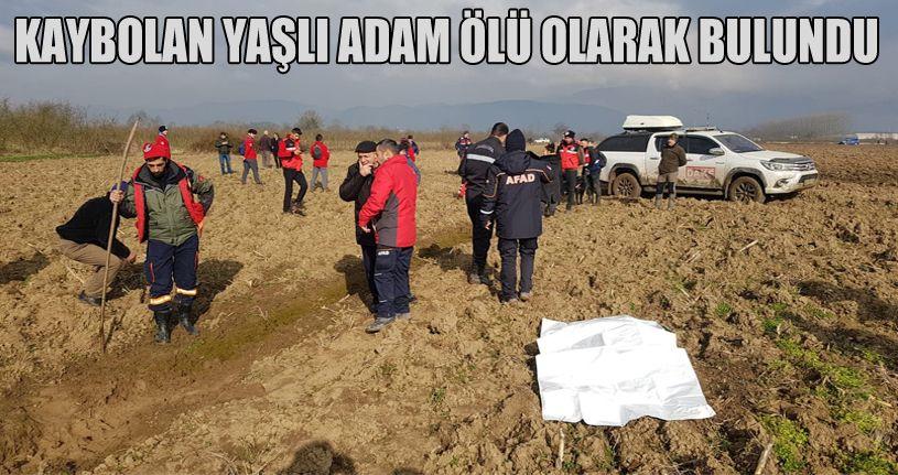 Kaybolan yaşlı adam ölü olarak bulundu
