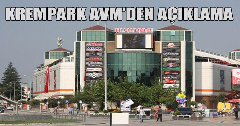 Krempark AVM'den Açıklama