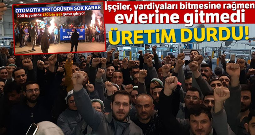 Bursa'daki otomotiv yan sanayi fabrikasında işçiler ayaklandı