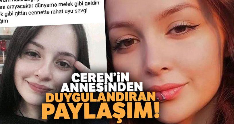 Ceren Özdemir'in annesinden duygulandıran paylaşım