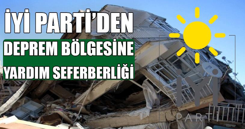 İYİ Parti Depremzedeler İçin Yardım Kampanyası Başlattı