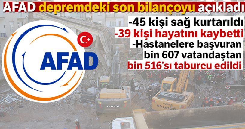 AFAD depremdeki son bilançoyu açıklad