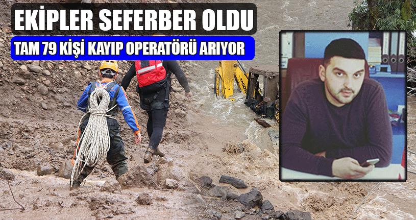 Kayıp Operatörü Arama Çalışmaları Sürüyor
