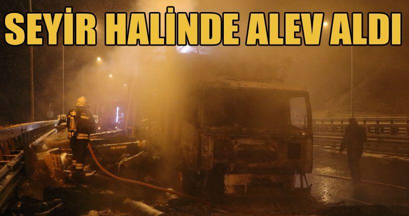 TEM'de yanan kamyon nedeniyle otoyol 1 saat ulaşıma kapatıldı