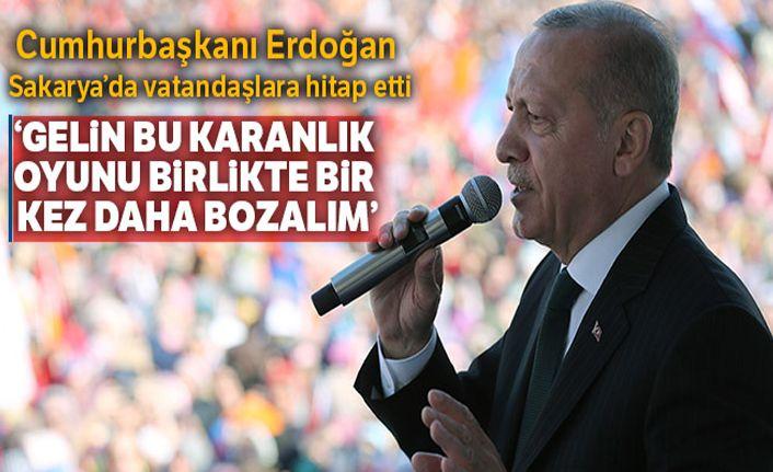 Cumhurbaşkanı Erdoğan: 'Türkiye'yi tökezletmeye çalışanları bir kez daha hüsrana uğratalım'