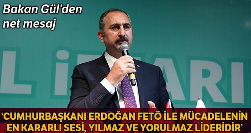 Adalet Bakanı Gül'den FETÖ ile mücadele açıklaması