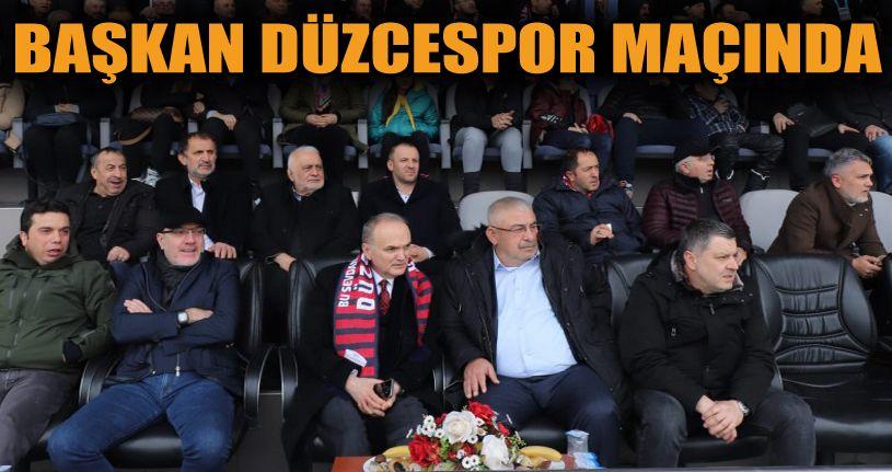 Başkan Özlü Düzcespor Maçına Gitti