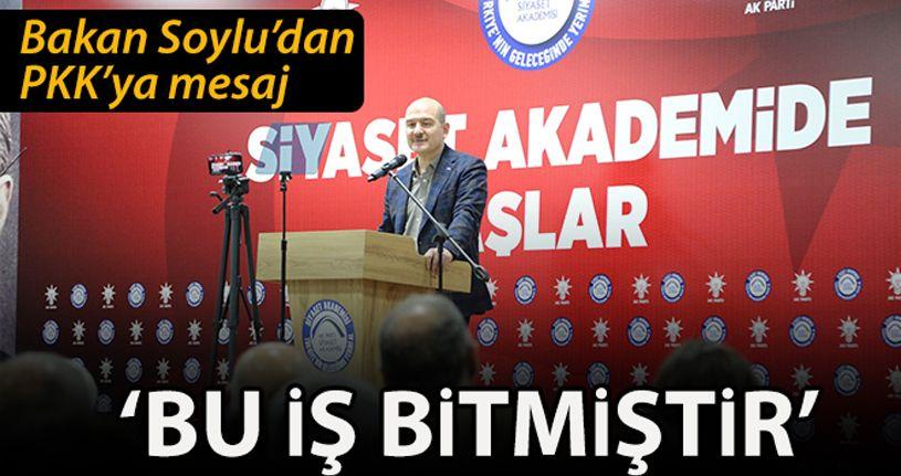 Bakan Soylu: 'PKK yöneticilerine söylüyorum bu iş bitmiştir'