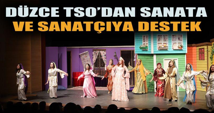 Düzce TSO tiyatro oyununda bir araya geldi