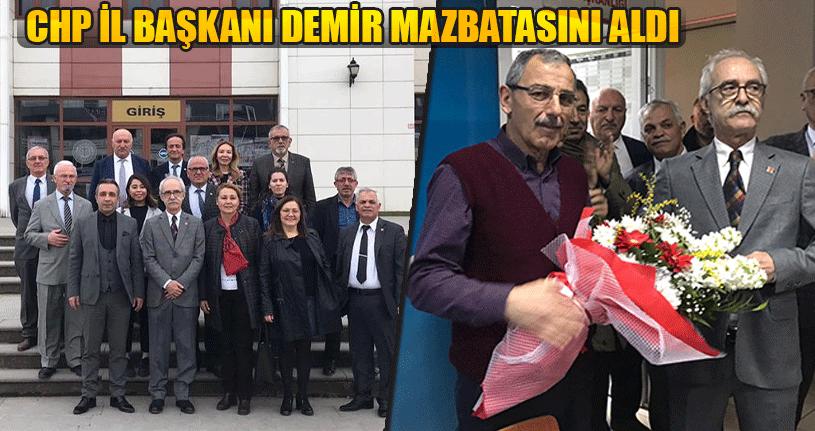 CHP İl Başkanı Demir Görevi Devraldı