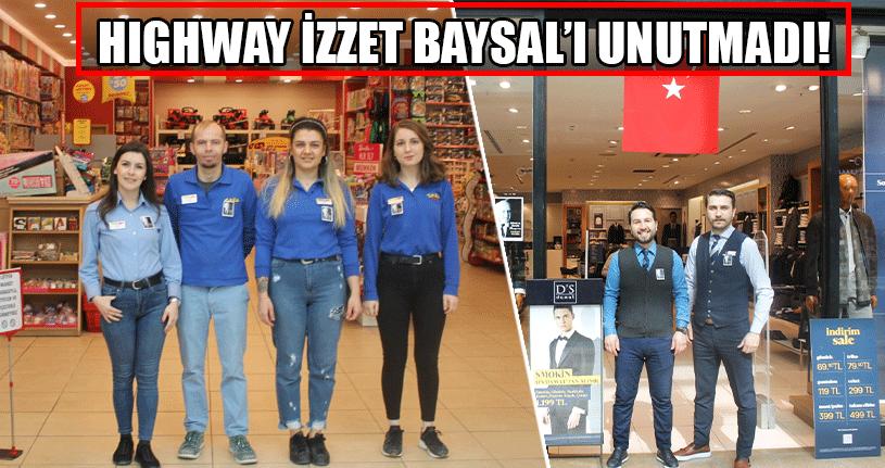 Highway İzzet Baysal'ı Unutmadı!