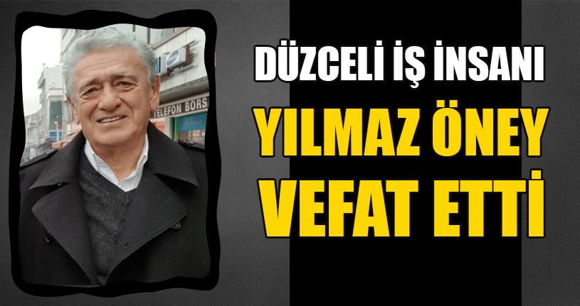 Düzcespor Eski Başkanı Yılmaz Öney Vefat Etti