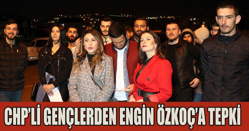 CHP'li gençlerden Engin Özkoç'a tepki