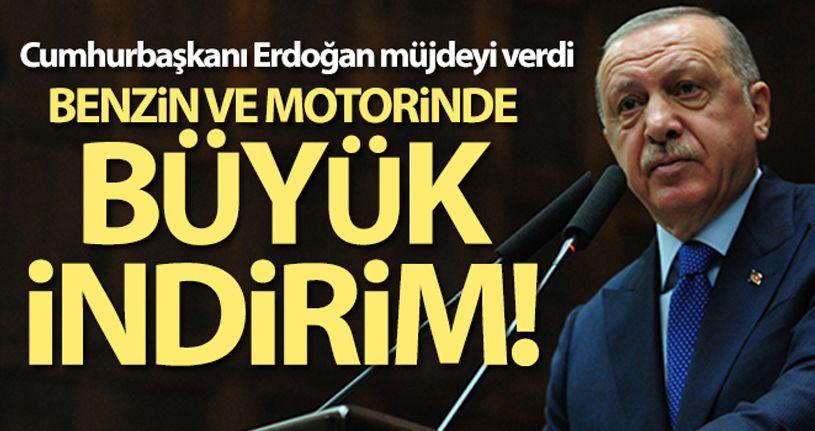 Cumhurbaşkanı Erdoğan müjdeyi verdi! Benzin ve motorinde büyük indirim