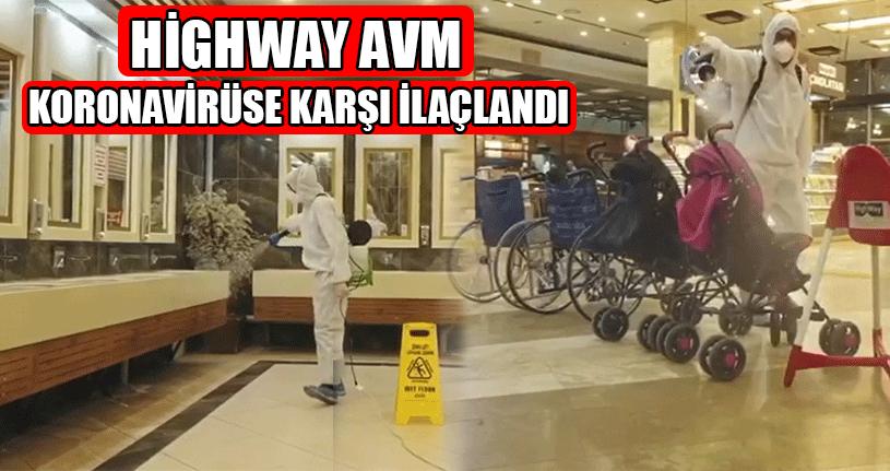 Highway Avm'de Korona Virüs Önlemleri Üst Seviyede