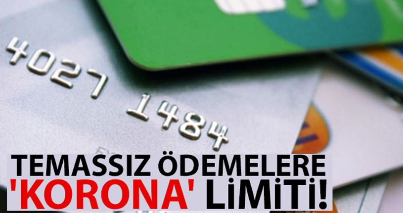 Temassız kartlarda şifresiz işlem limiti 250 TL oluyor