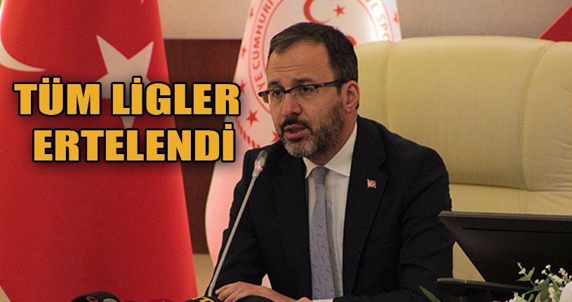 Bakan Kasapoğlu: 'Liglerin ertelenmesine karar verdik'