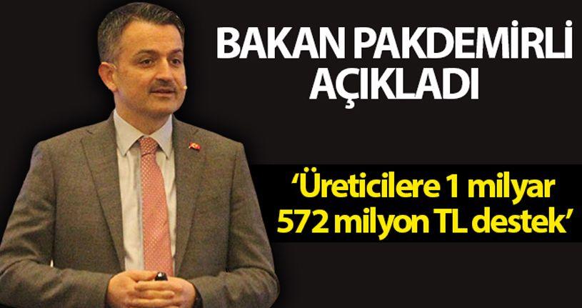 Üreticilere 1 milyar 572 milyon 500 bin lira tarımsal destek verilecek