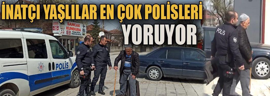 İnatçı yaşlılar en çok polisleri yoruyor