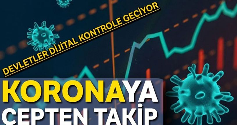 Koronavirüse cepten takip