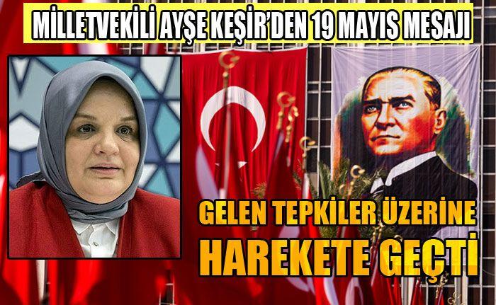 Milletvekili Keşir'den Manidar 19 Mayıs Mesajı