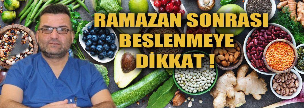 Ramazan Sonrası Beslenmeye Dikkat!