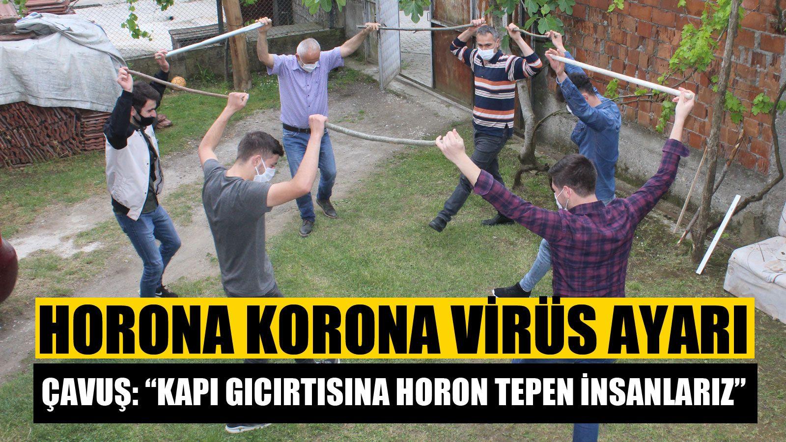 Korona Virüs Horonu Değiştirdi