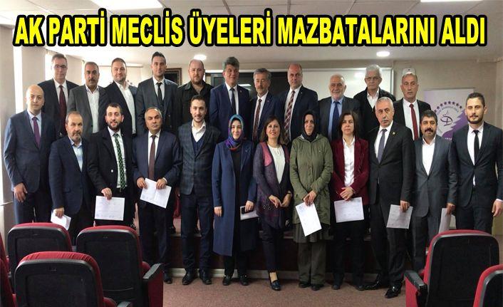 AK Parti meclis üyeleri mazbatalandı