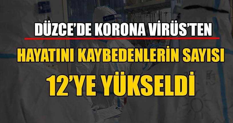 Korona Virüs Düzce'de Bir Can Daha Aldı