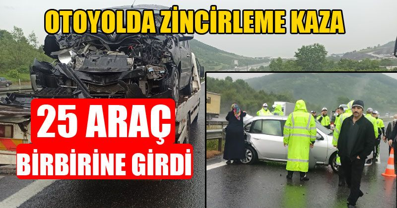 Otoyolda Zincirleme Kaza! 25 Araç Birbirine Girdi