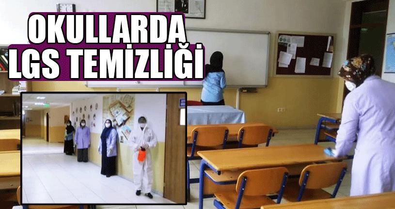 LGS İçin Okullarda Dezenfekte Çalışmaları Başlatıldı