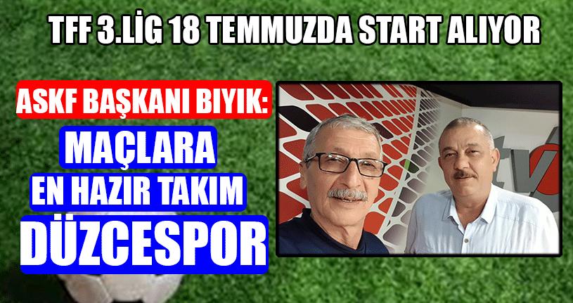 TFF 3.Lig 18 Temmuz'da Start Alıyor
