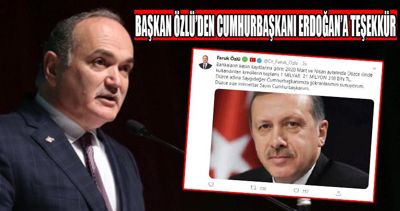 Başkan Özlü'den Cumhurbaşkanı Erdoğan'a Teşekkür