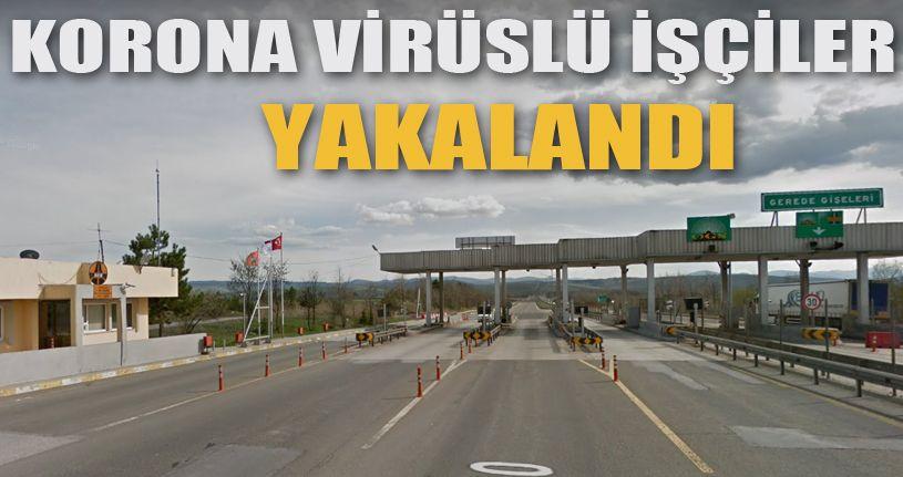 Korona virüslü işçiler Van'a gelmeden Bolu'da yakalandı