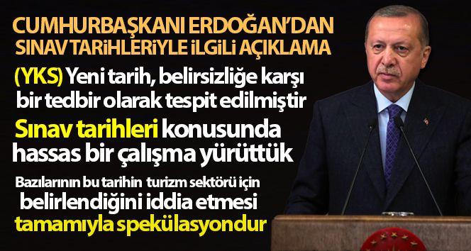 Cumhurbaşkanı Erdoğan'dan YKS Tarihiyle İlgili Açıklama