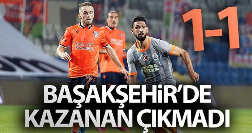 Başakşehir 1 - 1 Galatasaray
