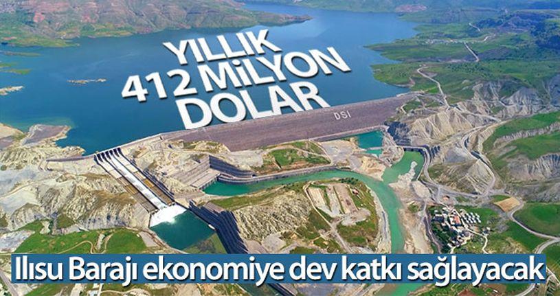 Ilısu Barajı ekonomiye yıllık 412 milyon dolar katkı sağlayacak