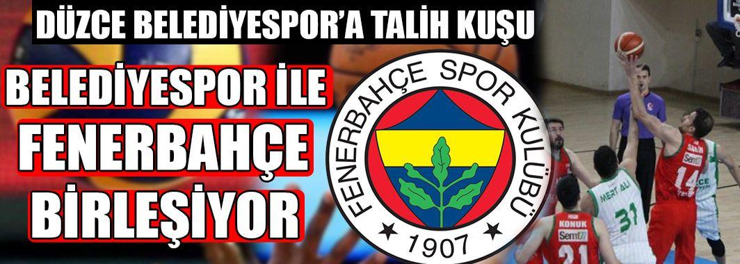 Düzce Belediyespor Fenerbahçe Oluyor